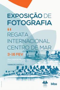 """Exposição de Fotografia """"Regata Internacional Centro de Mar"""""""